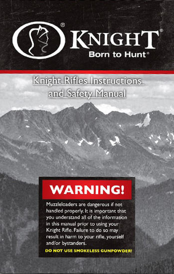 User Manual for Knight Rifles